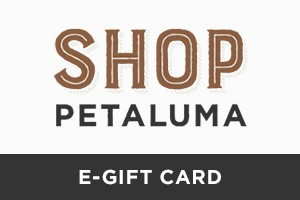 Shop Petaluma Gift Card Digital Gift